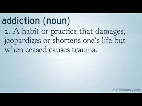 addiction – definition