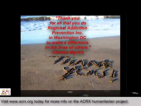 Regional Addiction Prevention Inc  Receives Tribute & Medicine Help by Charles Myrick of ACRX