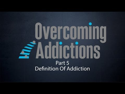 Definition Of Addiction – Overcoming Addictions P5 – Rabbi Manis Friedman