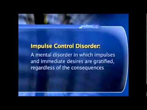 Impulse Control Disorder -What are They?