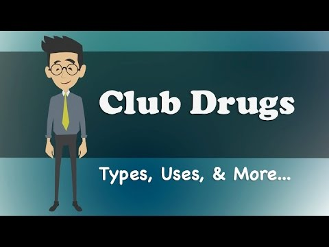 Club Drugs – Types, Uses, & More…